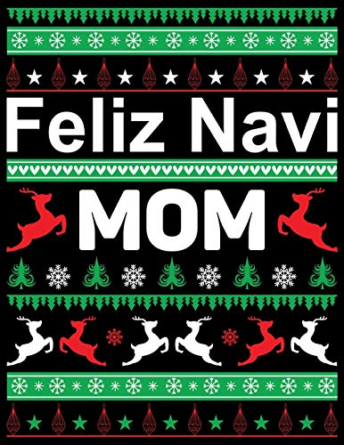 Feliz Navi Mom: Best Blank Lined Notebook Journal, Notebook Gift 110 pages 8.5 x 11'' Blank Lined Journal - ... - for Journalism, Notes, Composition Book