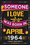 April 2021 My 57th birthday journal: Lined Journal Happy 57th Birthday Notebook, perfect journal for wife, husband born in april 1964 & girlfriend, ... in for special... | 110 Lined pages size 6x9
