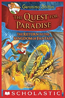 Geronimo Stilton and the Kingdom of Fantasy #2: The Quest for Paradise by [Geronimo Stilton]