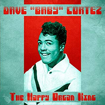 The Happy Organ King (Remastered)