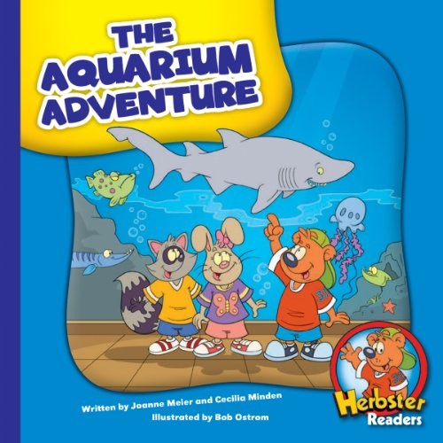 The Aquarium Adventure (Herbster Readers: Teamwork at Lotsaluck Camp) (English Edition)