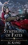 Symphony of Fates: A Legends of Tivara Story (The Dragon Songs Saga Book 4) (English Edition)