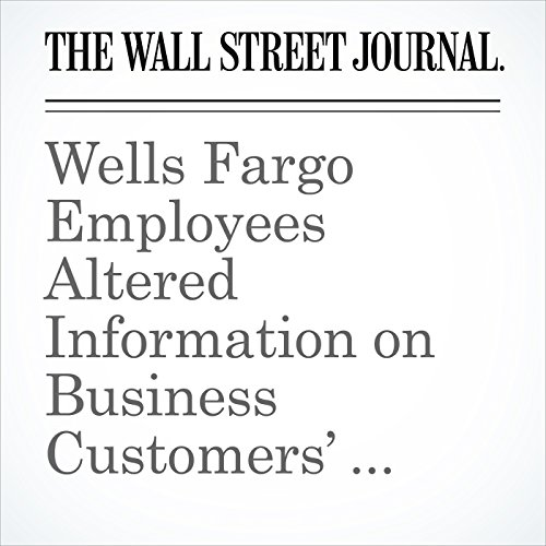 Wells Fargo Employees Altered Information on Business Customers' Documents copertina