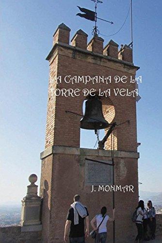 La campana de la torre de la vela
