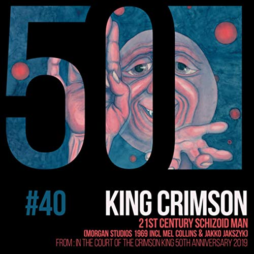 21st Century Schizoid Man (From: In The Court Of The Crimson King 50th Anniversary 2019)