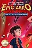 Epic Zero: Tales of a Not-So-Super 6th Grader