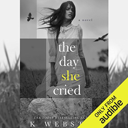 The Day She Cried audiobook cover art