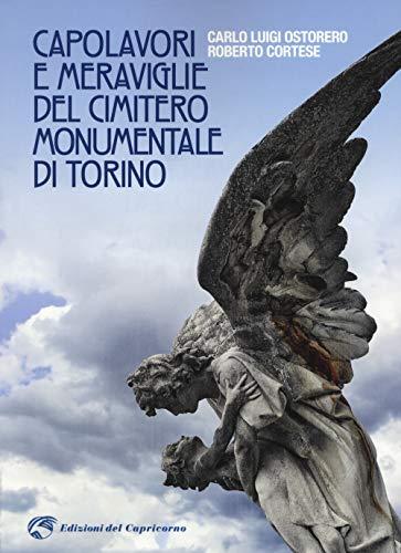 Capolavori e meraviglie del cimitero monumentale Torino