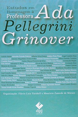 Estudos Em Homenagem À Professora Ada Pellegrini Grinover