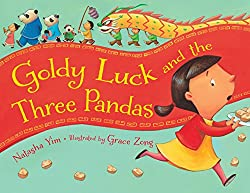 Goldy Luck and the Three Pandas by Natasha Lim, illustrated by Grace Zong