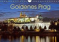 Goldenes Prag (Wandkalender 2022 DIN A4 quer): Prag, Weltkulturerbe an der Moldau (Monatskalender, 14 Seiten )