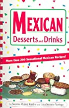 Mexican Desserts and Drinks
