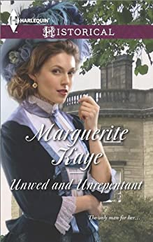 Unwed and Unrepentant (The Armstrong Sisters Book 5) by [Marguerite Kaye]