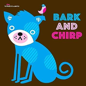 Bark & Chirp