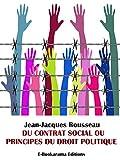 Du contrat social ou Principes du droit politique - Format Kindle - 9788832570489 - 0,99 €