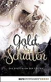 Gold und Schatten: Das erste Buch der Götter (Die Bücher der Götter - Dilogie 1)