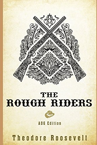 The Rough Riders: AOG Discussion Edition