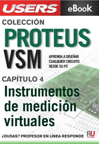 Proteus VSM: Instrumentos de medición virtuales (Colección Proteus VSM nº 4)
