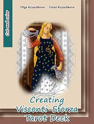 Creating Visconti-Sforza Tarot Deck (Tarots and Esoterics) (English Edition)