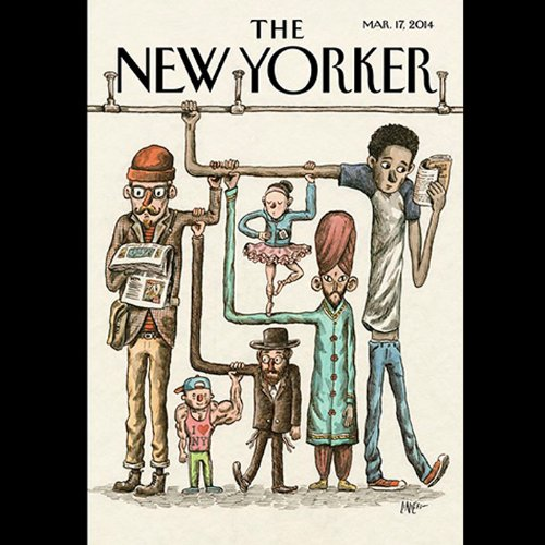 The New Yorker, March 17th 2014 (Andrew Solomon, Tad Friend, David Remnick) audiobook cover art