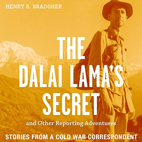 The Dalai Lama's Secret and Other Reporting Adventures audiobook cover art