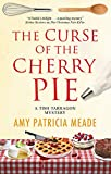 Curse of the Cherry Pie, The (A Tish Tarragon mystery Book 4)