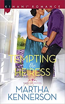 Tempting the Heiress (The Blake Sisters) by [Martha Kennerson]