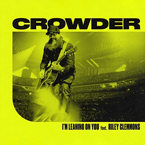 Crowder feat. Riley Clemmons