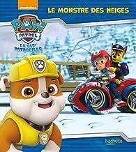 Paw Patrol - La Pat' Patrouille / Le monstre des neiges par  Nickelodeon productions