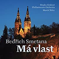 Smetana:Ma Vlast [Hradec Kralove Philharmonic Orchestra, Marek tilec] [ARCO DIVA: UP0180] by Hradec Kralove Philharmonic Orchestra
