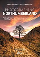 Photographing Northumberland (Fotovue Photo-Location Guides)