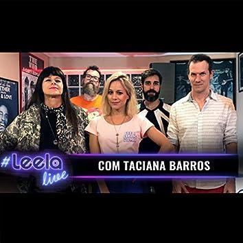 #Leelalive Com Taciana Barros (Ao Vivo)