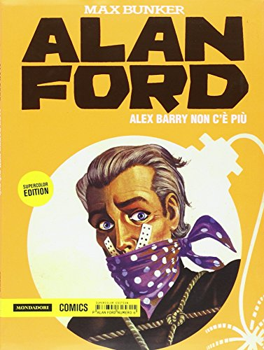 Alex Barry non c'è più. Alan Ford Supercolor Edition: 6
