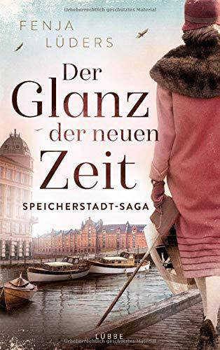 Der Glanz der neuen Zeit: Speicherstadt-Saga (Die Kaffeehändler, Band 2)