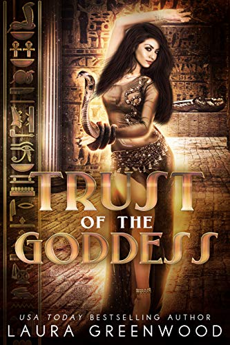 Trust Of The Goddess The Queen Of Gods Egyptian Mythology Laura Greenwood fantasy romance