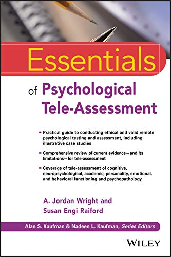 Compare Textbook Prices for Essentials of Psychological Tele-Assessment Essentials of Psychological Assessment 1 Edition ISBN 9781119771883 by Wright, A. Jordan,Raiford, Susan Engi