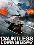 Dauntless, l'enfer de Midway
