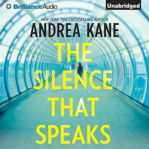 The Silence That Speaks                   By:                                                                                                                                 Andrea Kane                               Narrated by:                                                                                                                                 Hillary Huber                      Length: 10 hrs and 36 mins     442 ratings     Overall 3.8