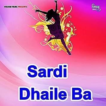 Sardi Dhaile Ba