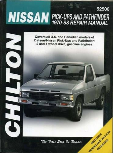 Nissan Pick-ups and Pathfinders, 1970-88 (Chilton Total Car Care Series Manuals)