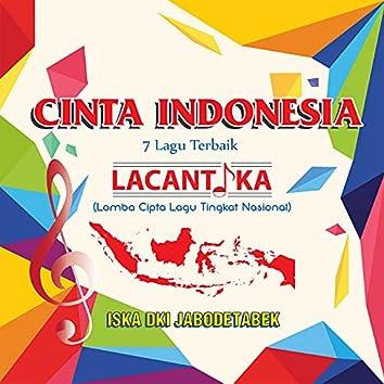 Cinta Indonesia (7 Lagu Terbaik)