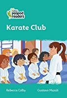 Level 3 - Karate Club (Collins Peapod Readers)