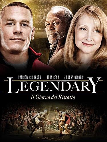 Legendary - Il Giorno Del Riscatto