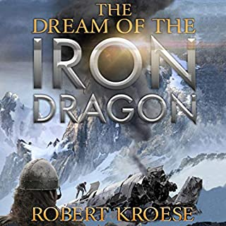 The Dream of the Iron Dragon     An Alternate History Viking Epic (Saga of the Iron Dragon, Book 1)              By:                                                                                                                                 Robert Kroese                               Narrated by:                                                                                                                                 J. D. Ledford                      Length: 14 hrs and 56 mins     2 ratings     Overall 4.5