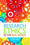 Research ethics in the real world: Euro-Western and Indigenous Perspectives