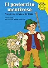 El pastorcito mentiroso: Version de la fabula de esopo (Spanish Edition) by Eric Blair (2006-01-01)