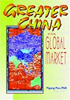 Greater China in the Global Market