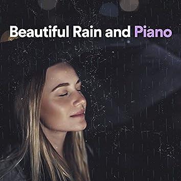 Beautiful Rain and Piano
