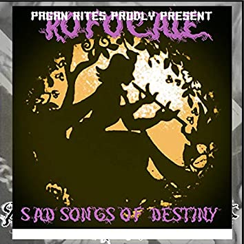 Rofocales Sad Song of Destiny