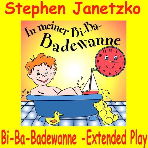 Bi-Ba-Badewanne - Extended Play (Radio Teddy-Remix)